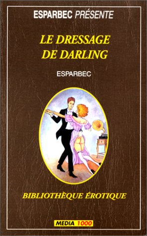 Le dressage de Darling