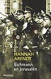 Eichmann en Jerusalen / Eichmann in Jerusalem by Hannah Arendt (2006-04-02)
