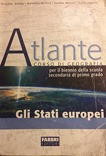 Atlante. Stati europei. Per Scuola media: 1