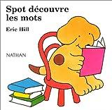 Spot découvre les mots