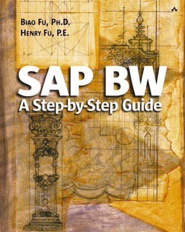 sap-bw-a-step-by-step-guide-a-step-by-step-guide-by-fu-phd-biao-fu-pe-henry-2002-paperback
