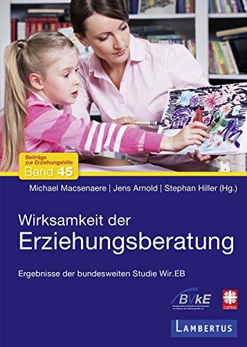 Wirksamkeit der Erziehungsberatung: Ergebnisse der bundesweiten Studie Wir.EB