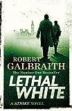 #9: Lethal White (Cormoran Strike 4)