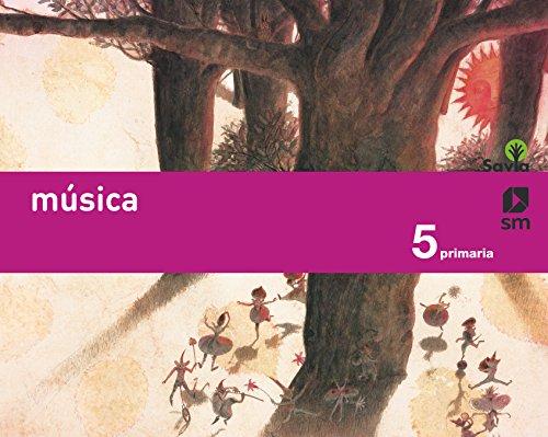 Música. 5 Primaria. Savia - 9788467555431