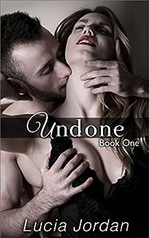 Undone by [Jordan, Lucia]