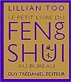Le petit livre du feng shui au bureau...