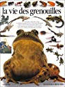 La vie des grenouilles par Clarke