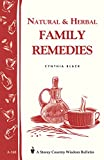 Natural and Herbal Family Remedies (A Storey country wisdom bulletin)