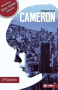 Cameron: El nuevo estilo de novela negra española. La mejor novela negra 2016 (Spanish Edition) by [Terrer, Cristóbal]
