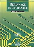DEPANNAGE EN ELECTRONIQUE