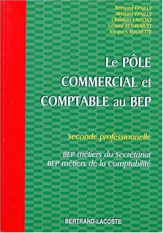 Le pôle commercial et comptable au BEP, 2de professionnelle