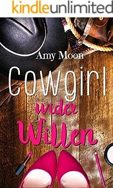 Cowgirl wider Willen