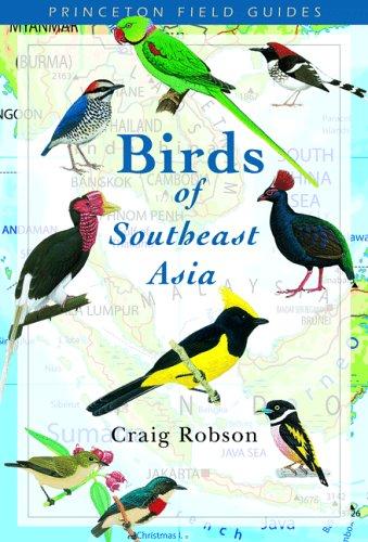 Birds of Southeast Asia (Princeton Field Guides) por Craig Robson