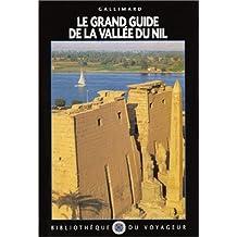 Le Grand Guide de la Vallée du Nil 1996