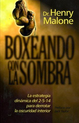 Boxeando con la Sombra por Henry Malone
