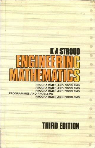 Engineering Mathematics: Programmes and Problems by K. A. Stroud (1987-06-26)
