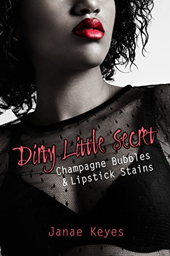 dirty-little-secret-champagne-bubbles-lipstick-stains-book-2-english-edition