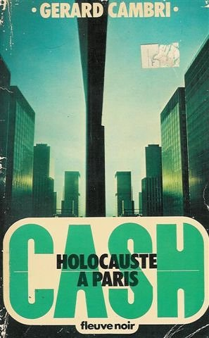 Holocauste à Paris : Collection : Cash fleuve noir noir n° 5