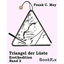 Triangel der Lüste - Band 2: Erotikedition
