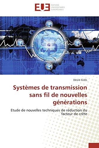 Systèmes de transmission sans fil de nouvelles générations par Désiré GUEL