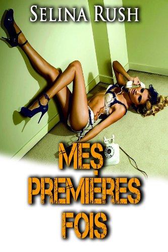 Mes Premières Fois (Jessica Banks t. 8) par Selina Rush
