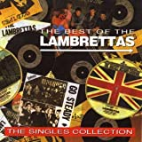 Songtexte von The Lambrettas - The Best of the Lambrettas: The Singles Collection