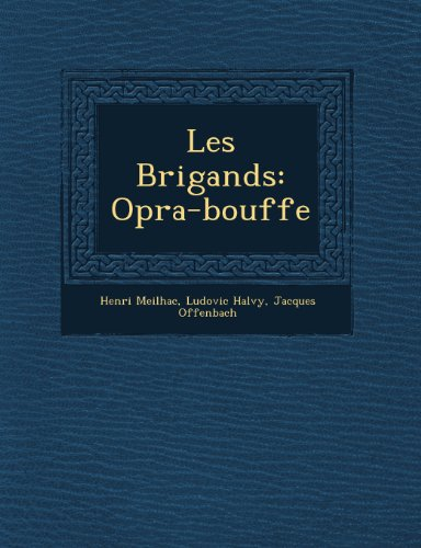 Les Brigands: Opra-Bouffe