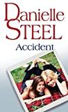 Accident by Danielle Steel (2010-04-03)