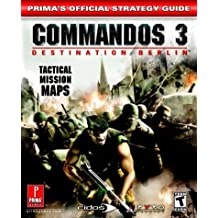 Commandos 3 Destination Berlin: Prima's Official Strategy Guide
