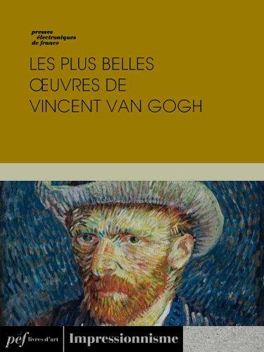Livres gratuits Les plus belles œuvres de Vincent Van Gogh pdf