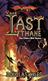 The Last Thane: The Chaos Wars, Book 1 (The Chaos War Series)