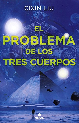 El Problema de Los Tres Cuerpos (Trilogia De Los Tres Cuerpos) por Liu Cixin