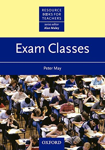 Resource Books For Teachers. Exam Classes (Resource Book for Teachers)
