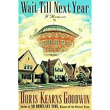 Wait Till Next Year: Recollections of a 50's Girl to a Memoir