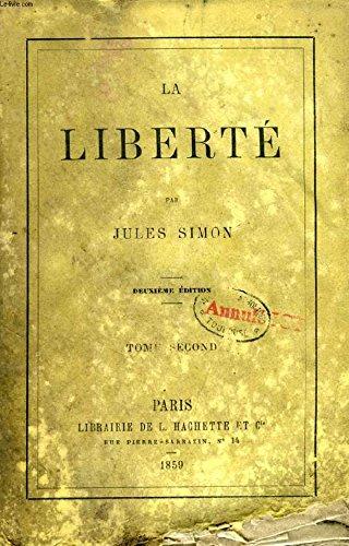 La liberté. par Simon Jules