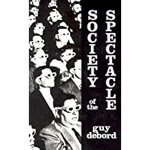 [(Society of the Spectacle)] [Author: Guy Debord] published on (January, 2002)