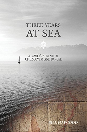 three-years-at-sea-a-familys-adventure-of-danger-and-discovery-english-edition