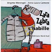 Zara Zébra s'habille