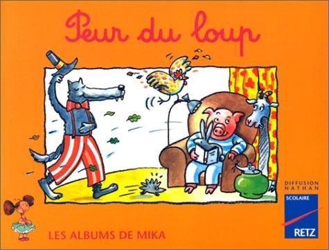 Les Albums de Mika (CP) : Peur du loup