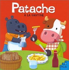 """Afficher """"Patache a la cantine"""""""