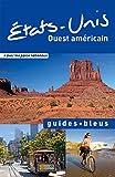 Telecharger Livres Guide Bleu Etats Unis Ouest americain (PDF,EPUB,MOBI) gratuits en Francaise