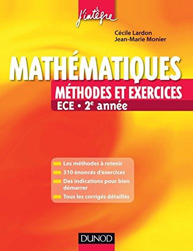 Mathématiques Méthodes et Exercices ECE 2e année (Concours Ecoles de Management)