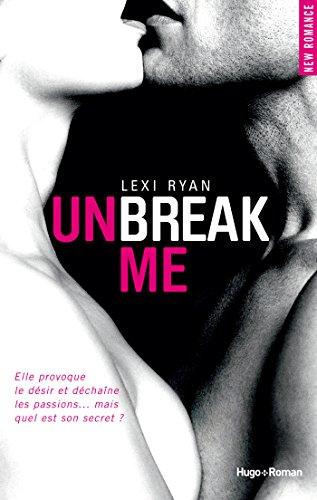 Unbreak me tome 1 (Français) (NEW ROMANCE)