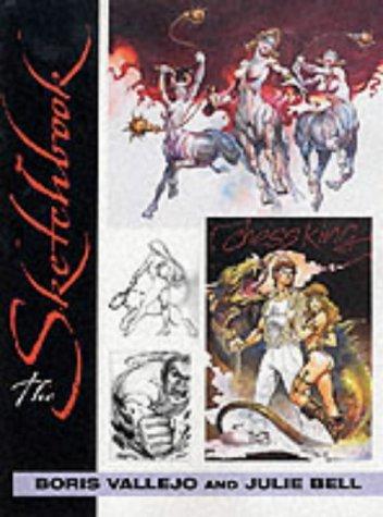 The Sketchbook - Boris Vallejo and Julie Bell