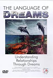 The Language Of Dreams - Vol. 3 - Understanding Relationships Through Dreams [DVD]