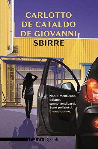 Sbirre (Nero Rizzoli) (Italian Edition) por Massimo Carlotto