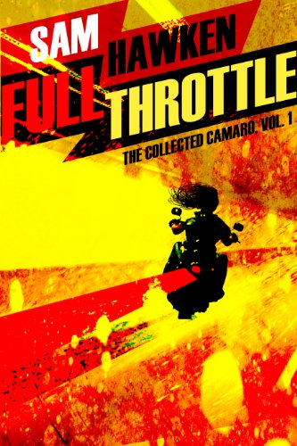 Full Throttle: The Collected Camaro, Vol. 1 (English Edition)