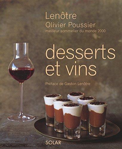 Desserts et vins par Lenôtre