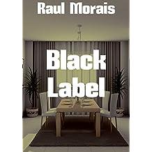 Black Label (Portuguese Edition)