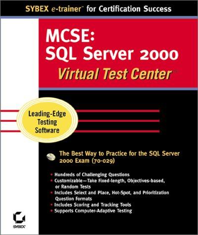 MCSE SQL Server 2000 Administration Virtual Test Center por Sybex